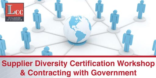 Supplier Diversity Certification,  Government Contracting & Business Development Opportunities Workshop