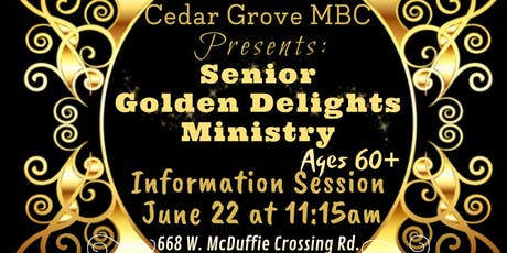 Senior Golden Delights Ministry tickets