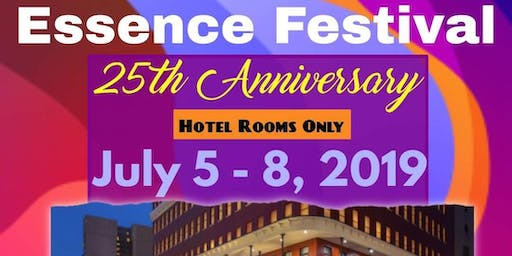 Essence Festival Hotel Rooms Only!