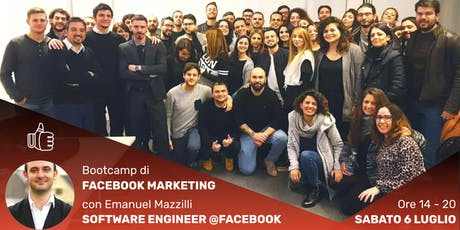 Bootcamp di Facebook Marketing con Emanuel Mazzilli @Facebook biglietti