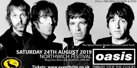 Stop the Clocks - Oasis Tribute Band -Northwich Festival 2019 tickets