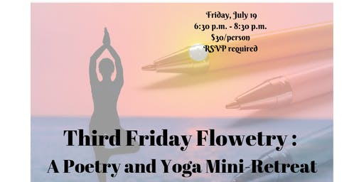 Third Friday Flowetry