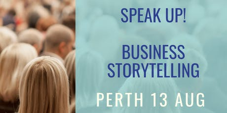 Speak Up! Business Storytelling  tickets