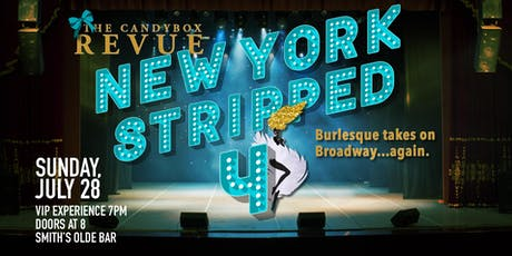 New York Stripped 4 - Burlesque Takes On Broadway! tickets