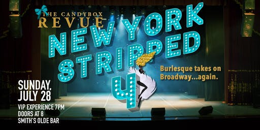 New York Stripped 4 - Burlesque Takes On Broadway!
