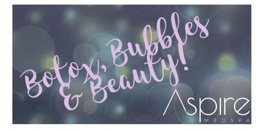 Botox Bubbles & Beauty! Come join us for the ultimate evening of glam!