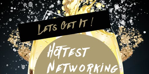 Let's Get It - Hottest Network Mixer in Tri-State