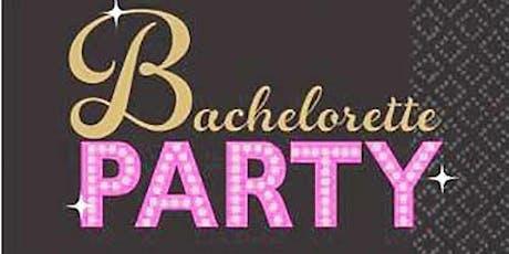 BACHELORETTE PARTY FOR TAKISHA tickets