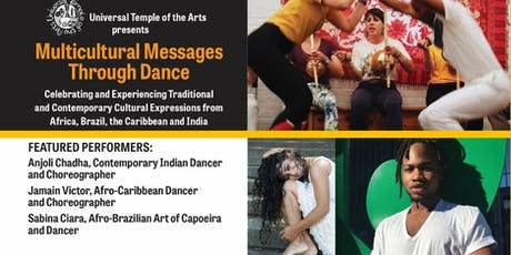 Universal Temple of the Arts: Multicultural Messages Through Dance  tickets