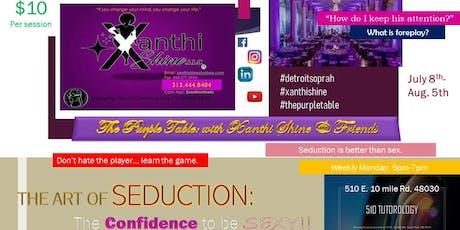 510 Tutorology: Art of Seduction with Xanthi Shine tickets