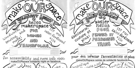 Make OUR Space (9) : Solidarity Night/Soirée de Solidarité tickets