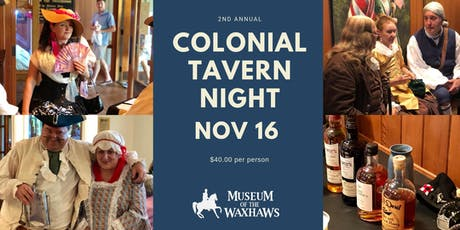 2nd Annual Colonial Tavern Night  tickets