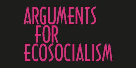 Facing the Apocalypse - arguments for ecosocialism tickets