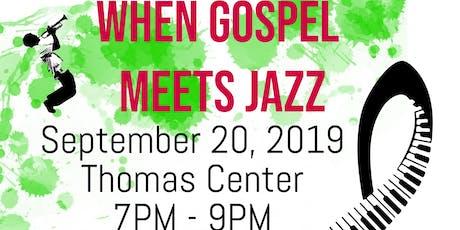 Gospel Meets Jazz - Love Never Felt So Good tickets