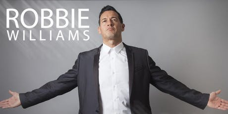 Robbie Williams Experience - Dinner and Show tickets