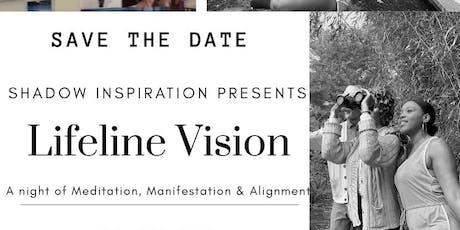 Lifeline Vision tickets