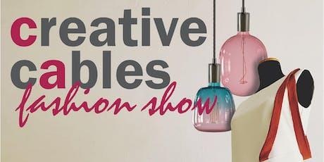 Creative Cables Fashion Show biglietti