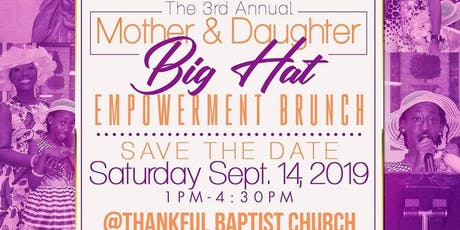 3rd Annual Mother and Daughter Big Hat Empowerment Brunch tickets