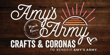 Crafts and Coronas to benefit Amy's Army tickets