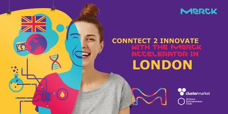Connect2Innovate Meetups in London – Meet the Merck Accelerator Team tickets
