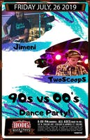 90's vs 00's Dance Party feat. Jimeni and  TwoScoopS