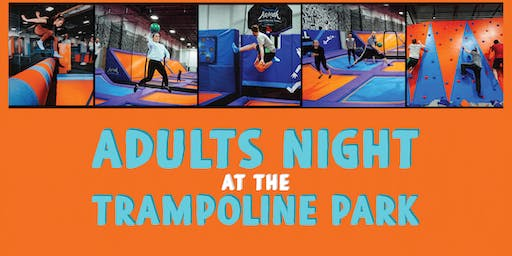 2019 Adults Night at Trampoline Park-21+ Night at Altitude Chicago (11/21)