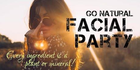 Go Natural Facial Party - September 2019 tickets