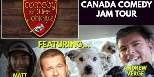 Canada Comedy Jam at Wee Johnnny's!