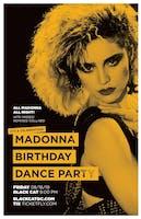 Madonna Birthday Dance Party