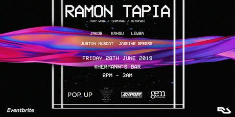 POP UP & ALLFRIENDS Pres. Ramon Tapia - Friday 28th June tickets