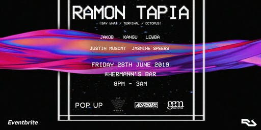 POP UP & ALLFRIENDS Pres. Ramon Tapia - Friday 28th June