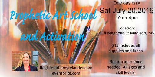 Prophetic Art School and Activation