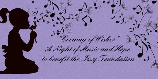 Evening of Wishes: Izzy Foundation