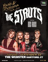 THE STRUTS:                      YOUNG&DANGEROUS TOUR