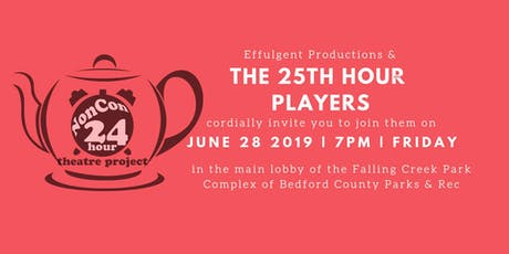 The 25th Hour Players Present tickets