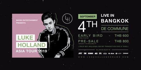 Skesh Entertainment Presents Luke Holland Live In Bangkok 2019 tickets