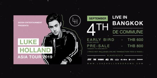Skesh Entertainment Presents Luke Holland Live In Bangkok 2019