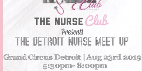 The Detroit Nurse Meet Up tickets