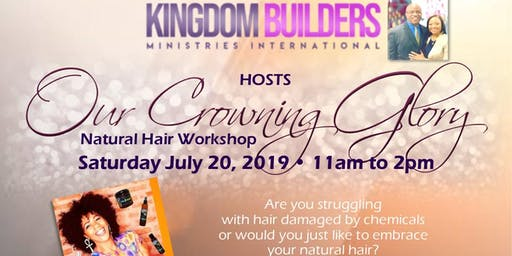 Our Crowning Glory - Natural Hair Workshop