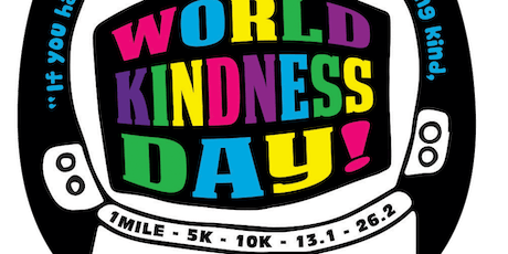2019 World Kindness Day 1 Mile, 5K, 10K, 13.1, 26.2 - Myrtle Beach tickets