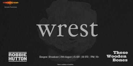 Wrest  + Special Guests tickets