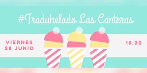 TRADUHELADO LAS CANTERAS