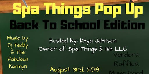 Spa Things Pop Up (Back to School Edition)