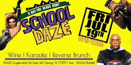 School Daze | Karaoke & Reverse Brunch #HTX