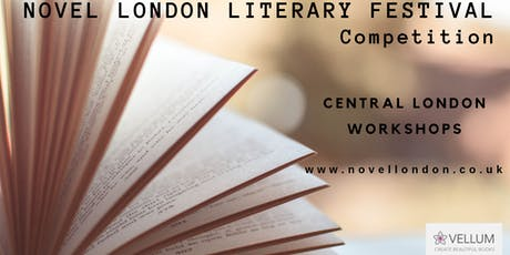 Novel London Literary Festival Competition Workshop tickets