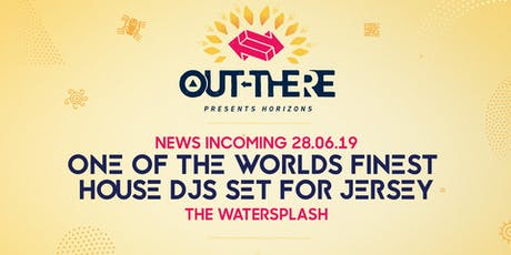 OUT-THERE 'HORIZONS' AUG SPECIAL  Guest to be Announced tickets