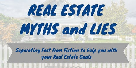 Real Estate Myths and Lies:  Separating Fact from Fiction tickets