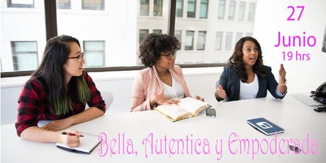 Bella, Autentica y Empoderada entradas