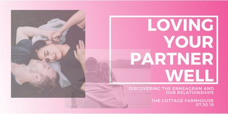 Loving your partner well with the Enneagram tickets