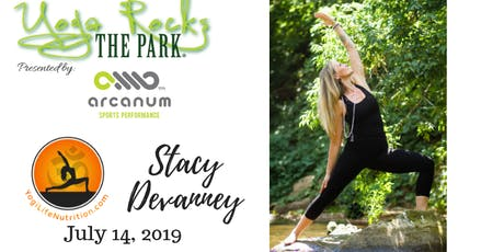 Yoga Rocks the Park July 14!  Free Admission Provided by Yogi Life Nutrition/Stacy Devanney! tickets